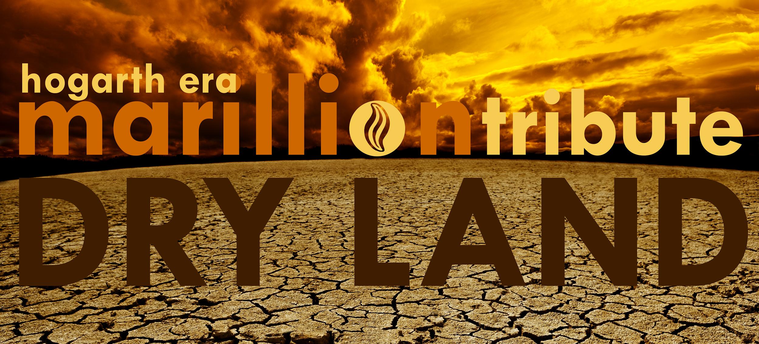 Dryland Marillion Tribute